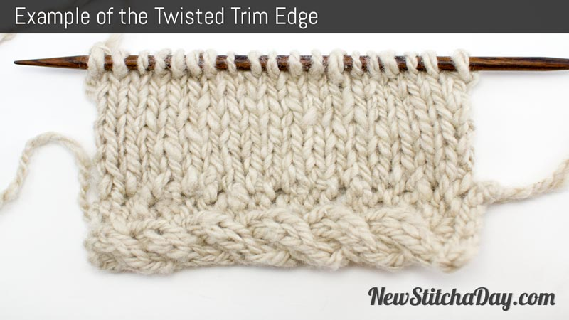 Knitting Stitches For Edges : The Twisted Trim Edge :: Knitting Stitch #195 :: New Stitch A Day