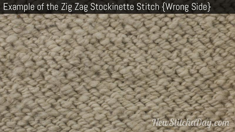 Example of the Zig Zag Stockinette Stitch Wrong Side