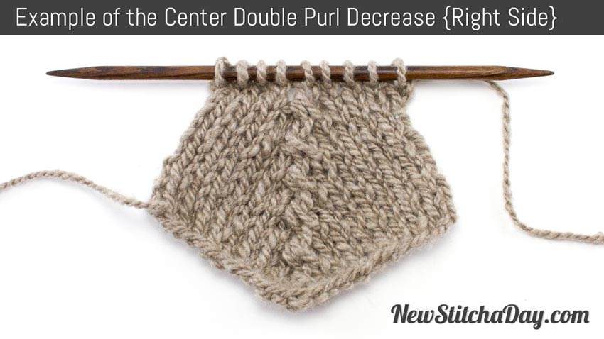 Knitting Stitches How To Decrease : How to Knit the Center Double Purl Decrease NEW STITCH A DAY
