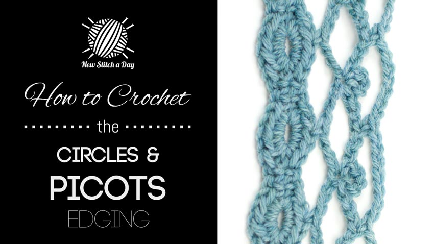 How to Crochet the Circles & Picots Edging