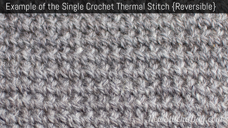 Example of the Single Crochet Thermal Stitch
