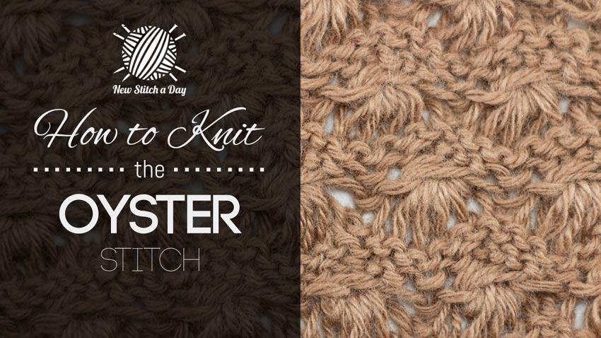 How to Knit the Oyster Stitch