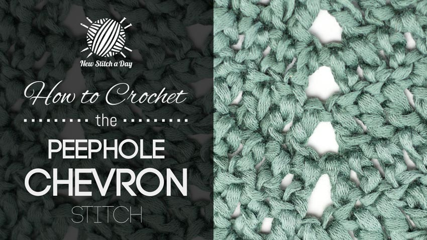 Crochet Stitches Chevron : The Peephole Chevron Stitch :: Crochet Stitch #116 NEW STITCH A DAY