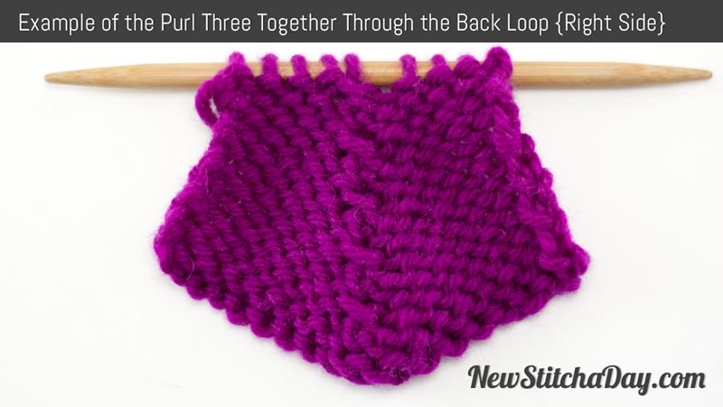 Example of the Purl Three Together Through the Back Loop | Right Side