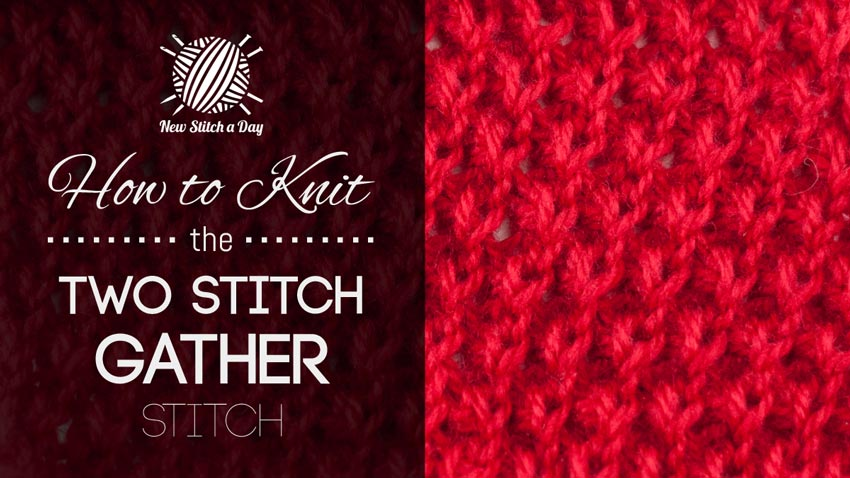 How to Knit the Two Stitch Gather Stitch