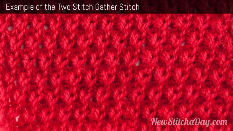 Example of the Two Stitch Gather Stitch