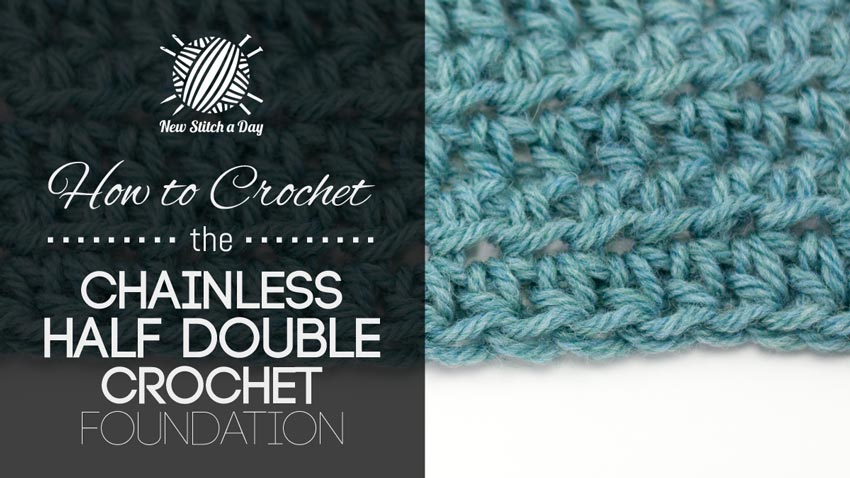 Chainless Half Double Crochet Foundation