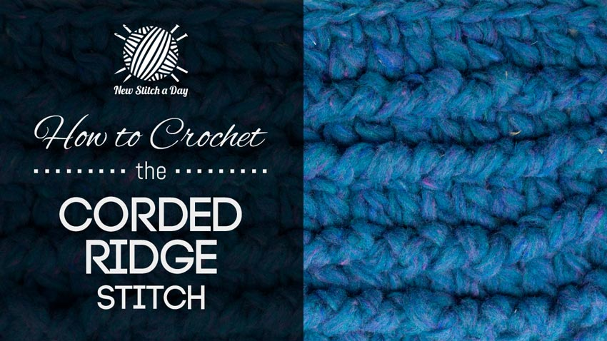 How to Crochet the Corded Ridge Stitch