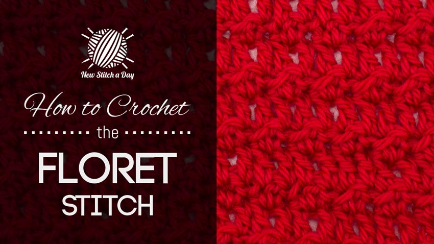 How to Crochet the Floret Stitch