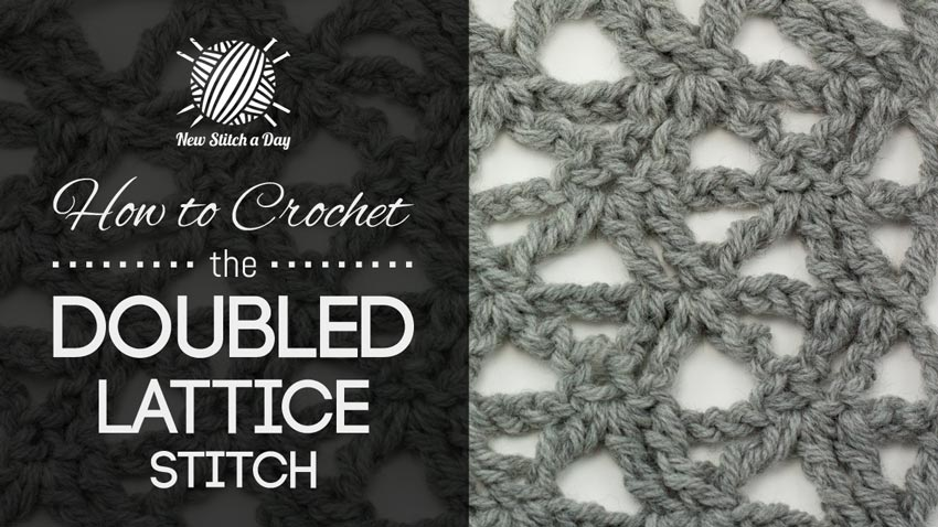 How to Crochet the Doubled Lattice Stitch