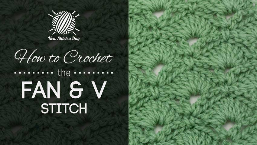 How to Crochet the Fan & V Stitch