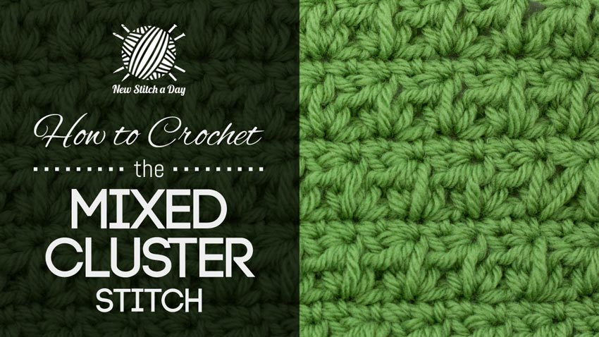 How to Crochet the Mixed Cluster Stitch
