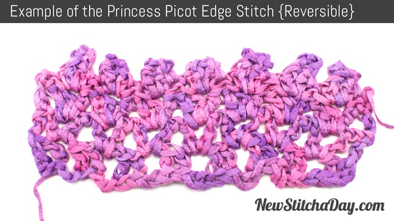 Example of the Princess Picot Edge Stitch. (Reversible)