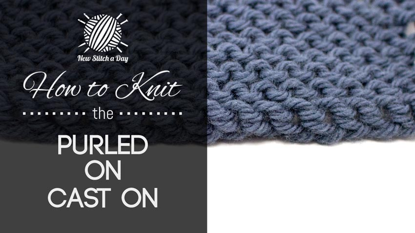 How to Knit the Purled On Cast On
