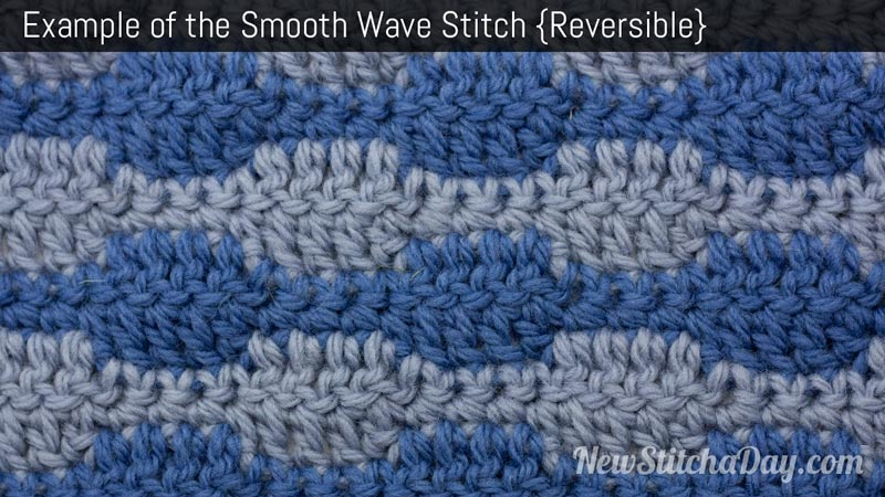 Crochet Wave Stitch : The Smooth Wave Stitch :: Crochet Stitch #127 :: New Stitch A Day