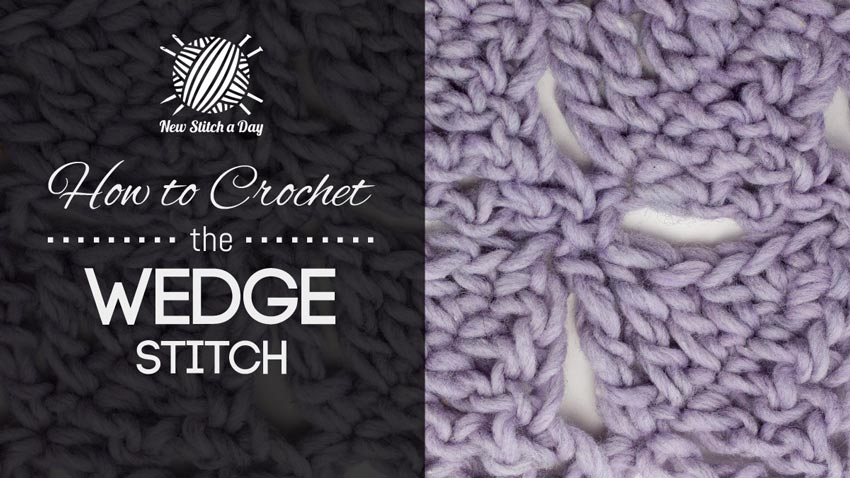 How to Crochet the Wedge Stitch