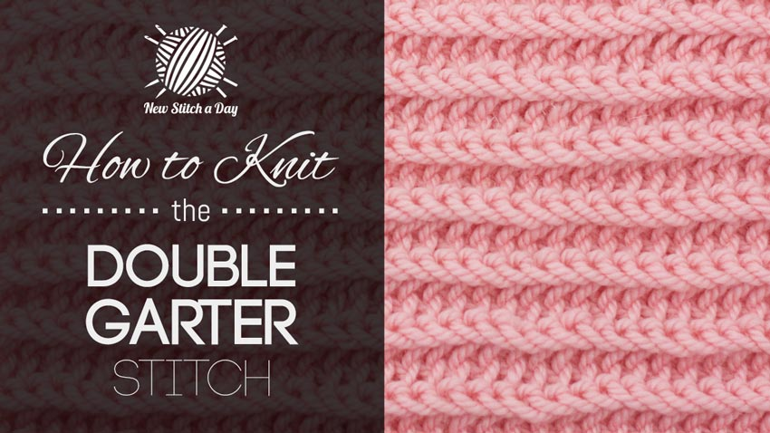Double Knitting Stitches Per Inch : The Double Garter Stitch :: Knitting :: New Stitch a Day