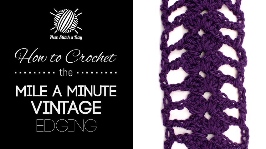 Crochet Stitches Mile A Minute : How to Crochet the Mile a Minute Vintage Edging NEW STITCH A DAY