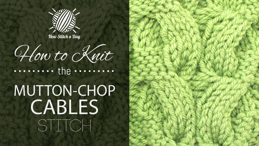 How to Knit the Mutton-Chop Cable Panel Stitch