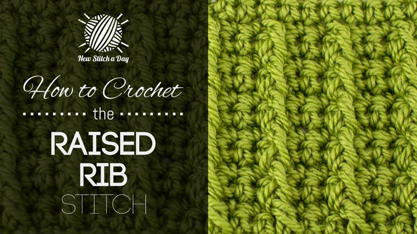 How to Crochet the Raised Rib Stitch
