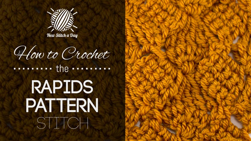 How to Crochet the Rapids Pattern Stitch