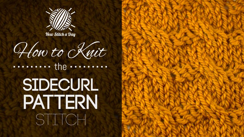 Knitting Patterns New Stitch A Day : How to Knit the Sidecurl Pattern Stitch NEW STITCH A DAY