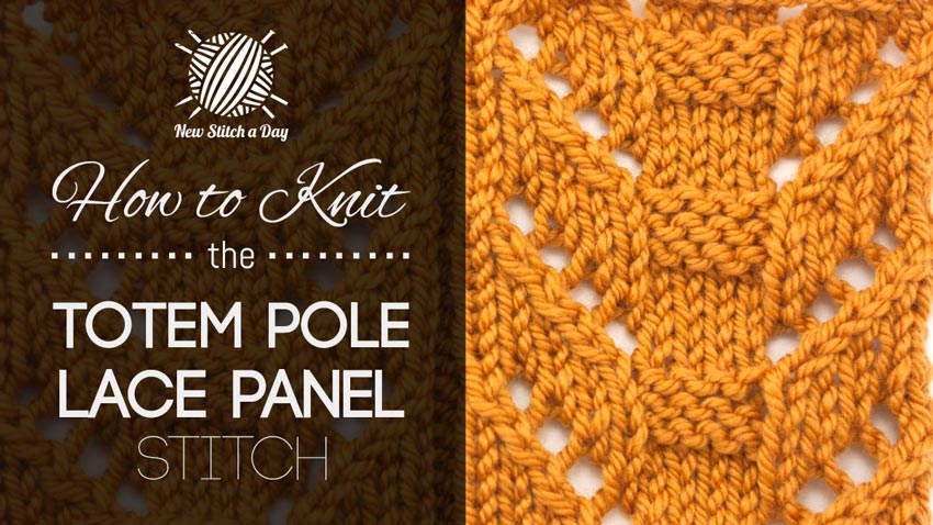 How to Knit the Totem Pole Lace Panel Stitch