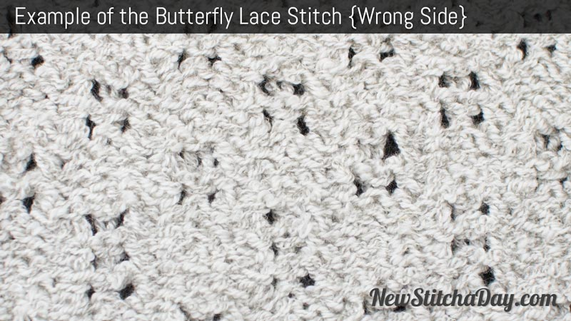 Example of the Butterfly Lace Stitch. (Wrong Side)