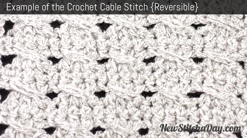 Example of the Crochet Cable Stitch. (Reversible)