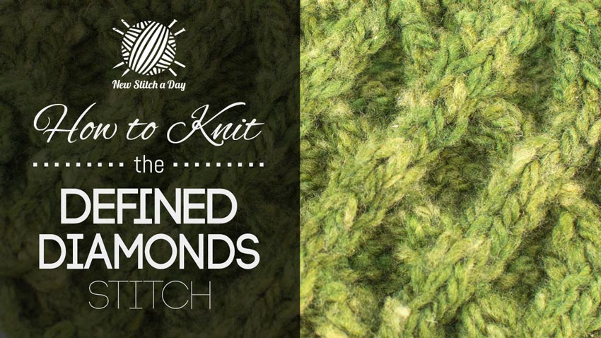 How to Knit the Defined Diamonds Stitch