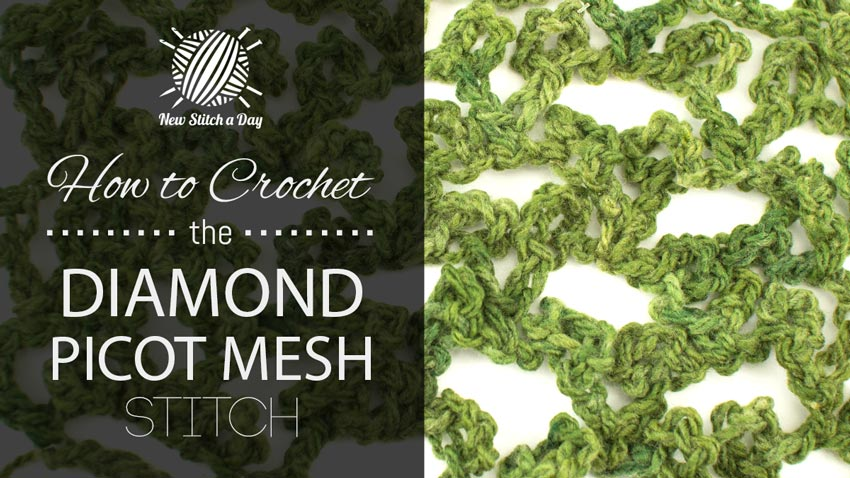 Crochet Stitches Mesh : ... Diamond Picot Mesh Stitch :: Crochet Stitch #173 :: New Stitch A Day