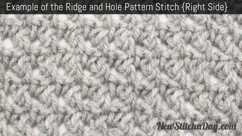 Example of the Ridge and Hole Pattern Stitch. (Right Side)