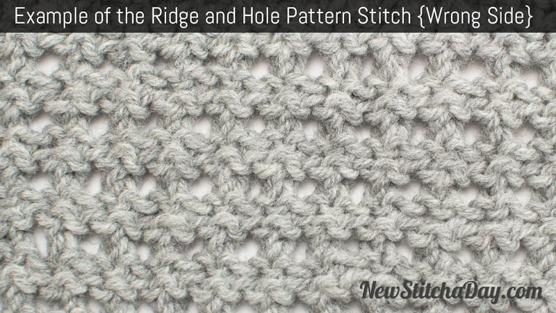 Example of the Ridge and Hole Pattern Stitch. (Wrong Side)