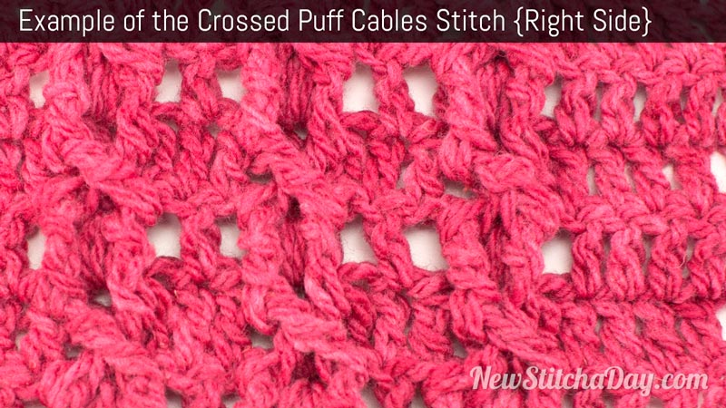 ... Crossed Puff Cables Stitch :: Crochet Stitch #196 NEW STITCH A DAY