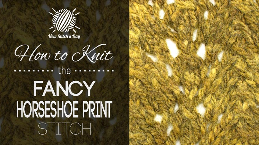 How to Knit the Fancy Horseshoe Print  Stitch