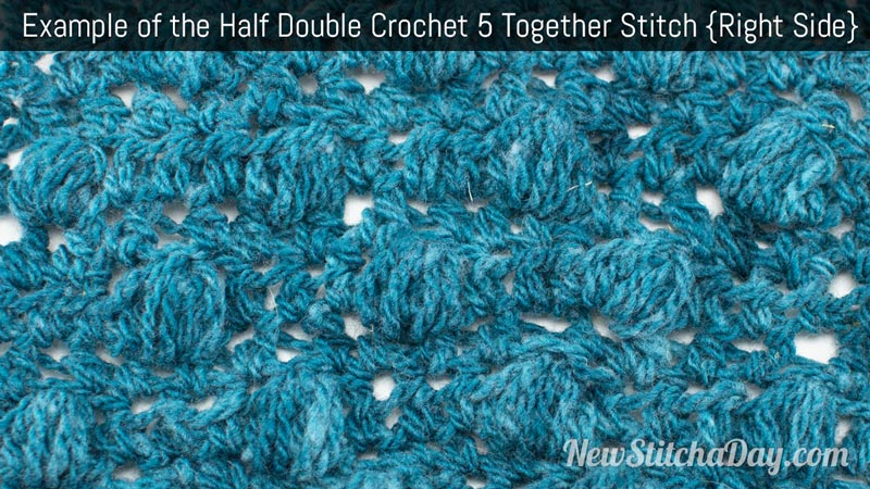 ... the half Double Crochet 5 Together (Hdc5tog) Puff Stitch. (Right Side