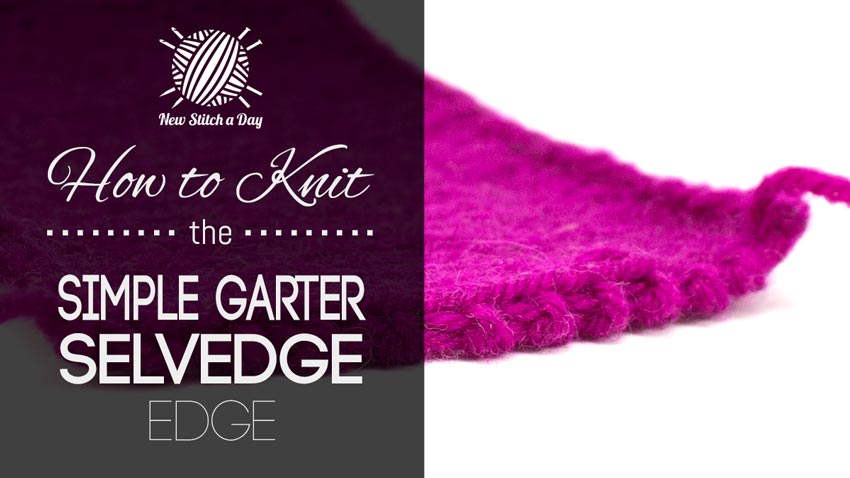 How to Knit the Simple Garter Selvedge Edge Stitch