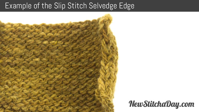 Knitting Slip Stitch Beginning Row : How to Knit the Slip Stitch Selvedge Edge Stitch NEW STITCH A DAY