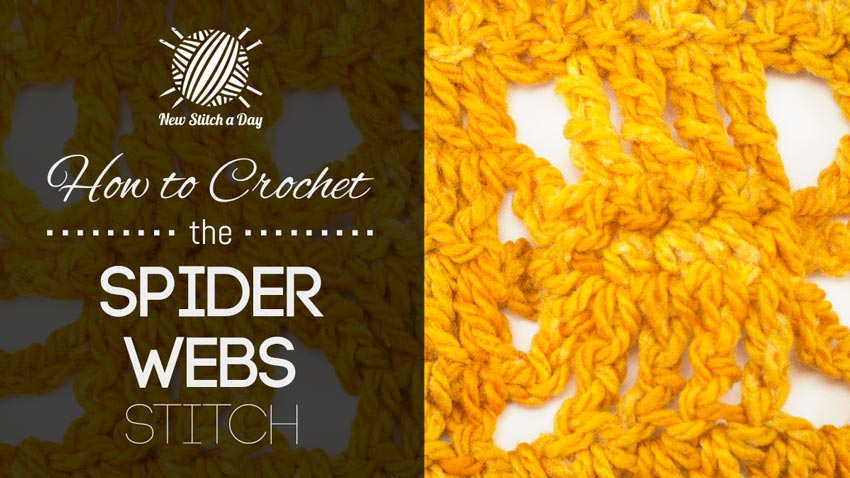 How to Crochet the Spider Webs Stitch
