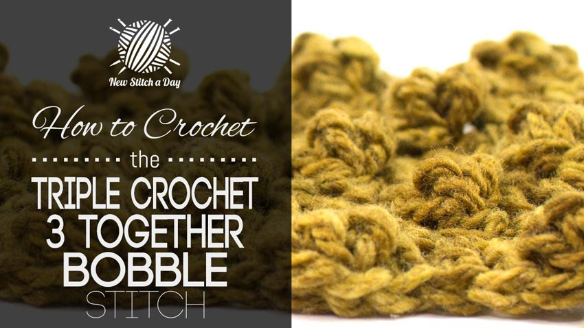 How to Crochet the Treble Crochet 3 Together (Tr3tog) Bobble Stitch