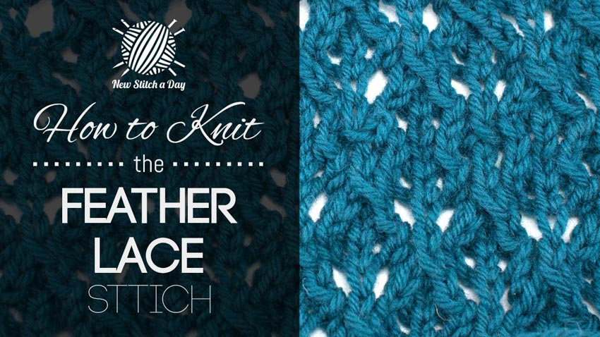 How to Knit the Feather Lace Stitch