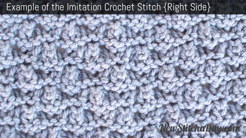 Imitation Crochet Stitch :: Knitting Stitch :: New Stitch a Day