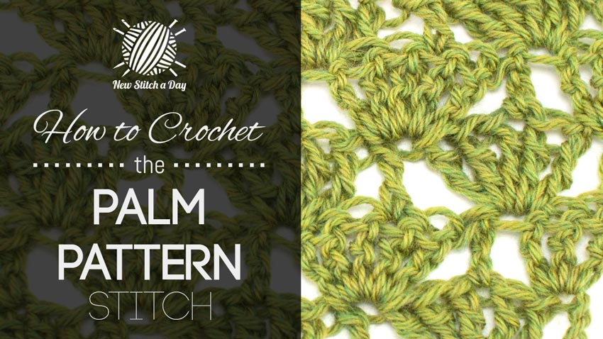 How to Crochet the Palm Pattern Stitch