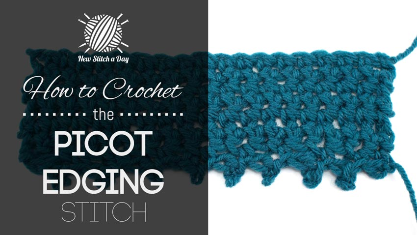 Crochet Stitches Picot Edging : The Picot Edging Stitch :: Crochet Stitch #209 NEW STITCH A DAY
