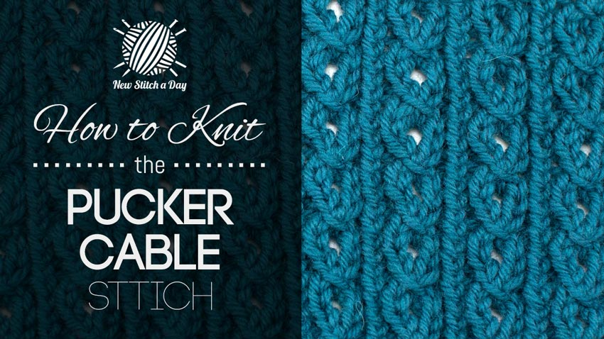 How to Knit the Pucker Cable Stitch