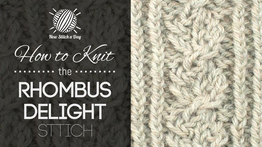 How to Knit the Rhombus Delight Stitch.