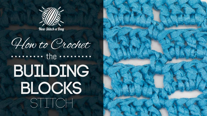 How to Crochet the Building Blocks Stitch