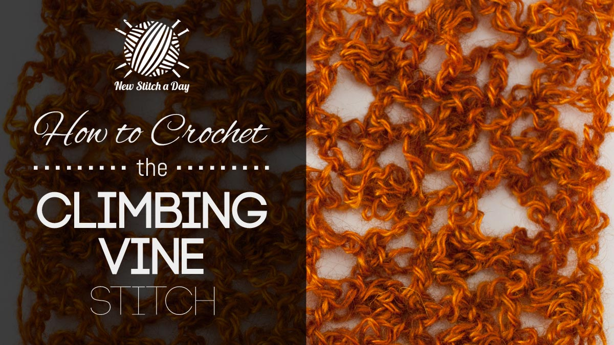 How to Crochet the Climbing Vine Stitch