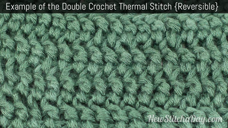 How to Crochet the Double Crochet Thermal Stitch NEW STITCH A DAY