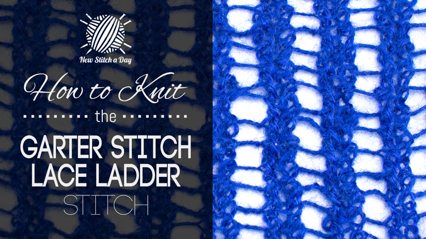 How to Knit the Garter Stitch Lace Ladder Stitch